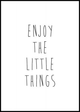 Enjoy the Little Things, Poster