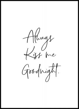 Always Kiss me Goodnight, Poster