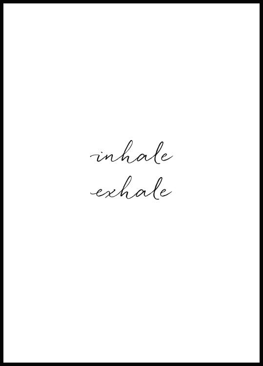Inhale Exhale, Poster