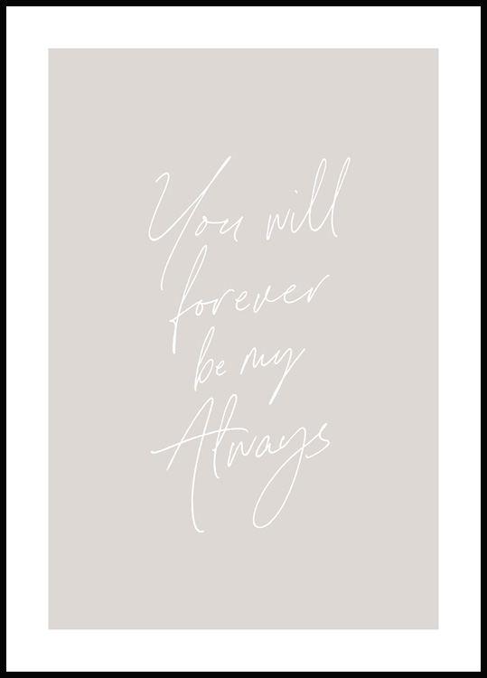 Forever be my Always Poster